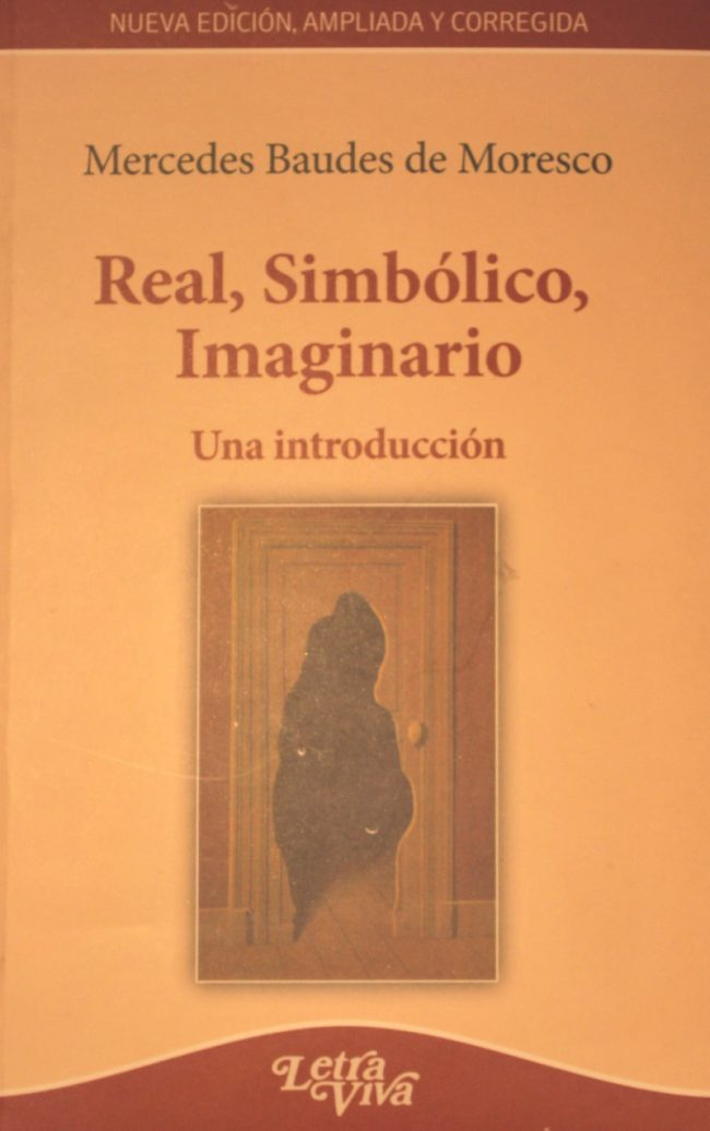 Real, Simbólico, Imaginario
