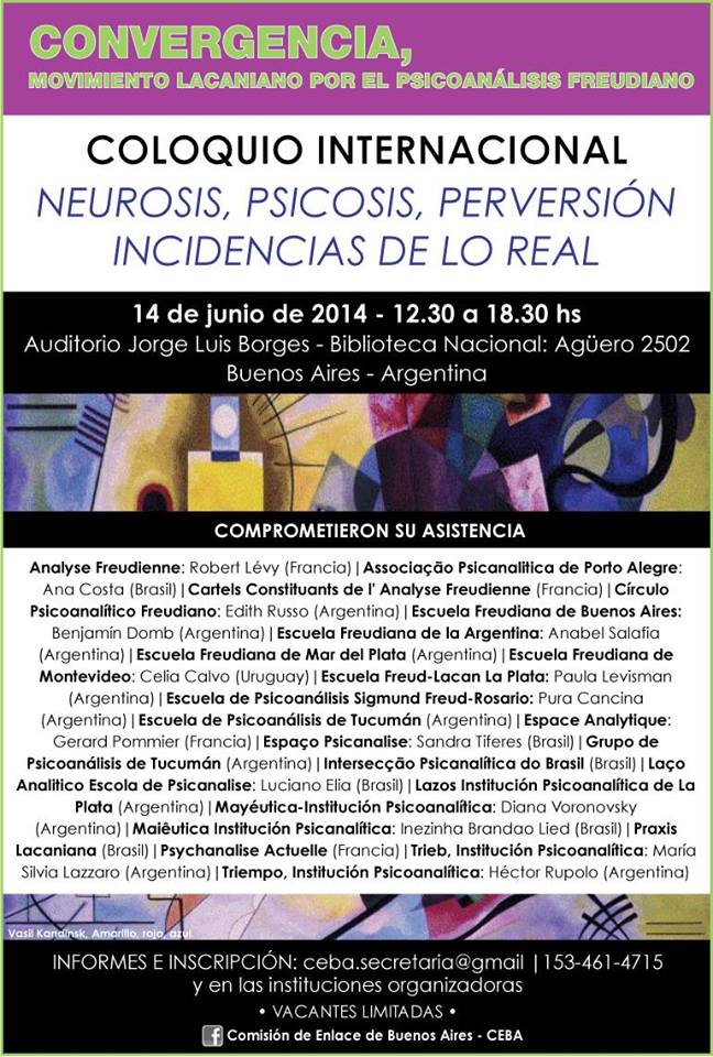 "Coloquio Internacional ""Neurosis, Psicosis, Perversión. Incidencias de lo Real"""